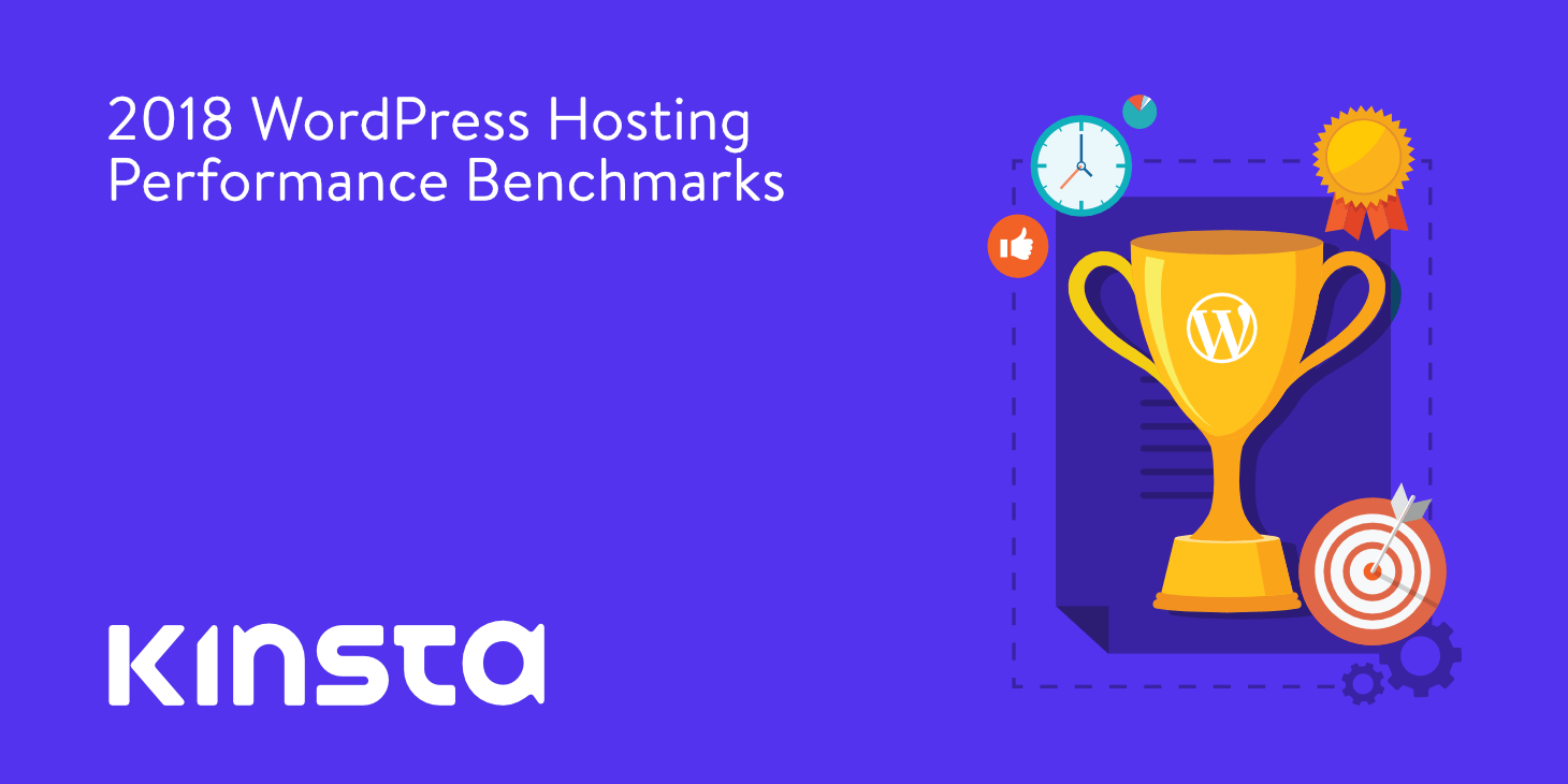 Kinsta Dominates Competition in 2018 Performance Benchmarks